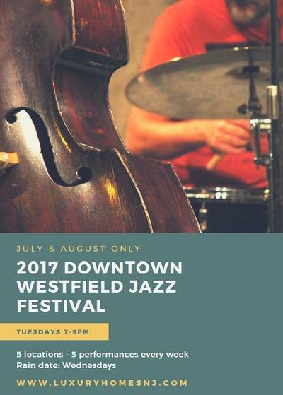 Every Tues eve in July and August, you can hear live music at the 2017 Downtown Westfield Jazz Festival in five different locations. Rain dates: Wednesday.