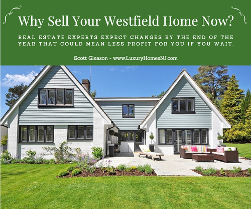 Currently, the Westfield real estate market is favoring the seller. But there are some market changes expected by the end of 2018. Find out why you should sell your westfield home sooner rather than later.