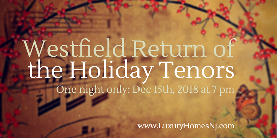 For one night only, the NJ Festival Orchestra welcomes the Westfield Return of the Holiday Tenors as they perform classic Christmas carols for the public.