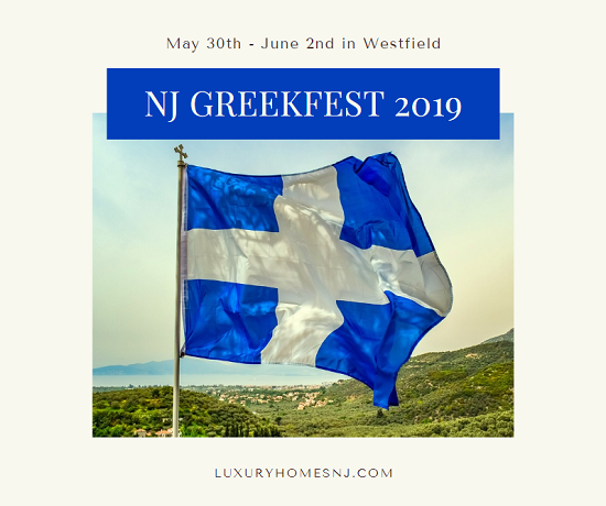 The New Jersey Greekfest 2019 kicks off at Holy Trinity Greek Orthodox May 30th through June 2nd, with live entertainment, chef demos, food, and more!
