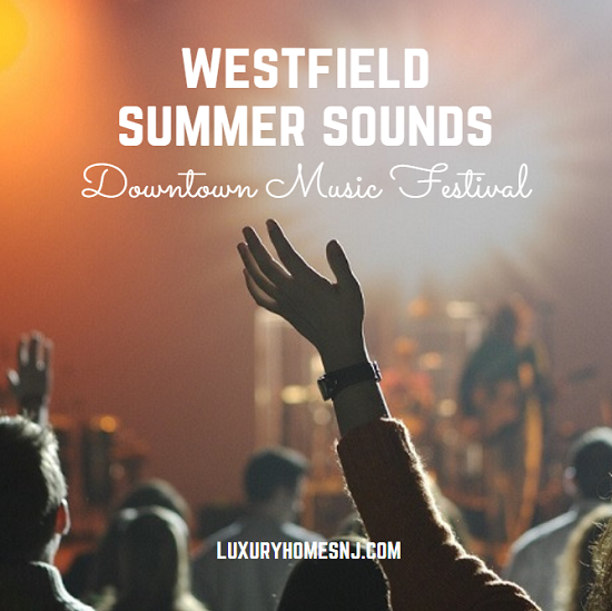 The Sweet Sounds Downtown Music Festival takes place on four stages around downtown Westfield every Tuesday night from 7 pm to 9 pm in July and August.