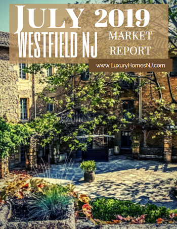 The Westfield Area Market Report for July 2019 showed that active listings remain high in the luxury market. New construction remains a hot commodity.