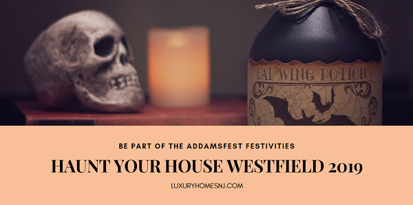 Do you love to decorate your home for Halloween? Part of October's AddamsFest festivities includes the Haunt Your House Westfield Contest 2019. You have until Oct 4th to sign your house up for consideration in this year's contest. Prizes await the top 3 winners.