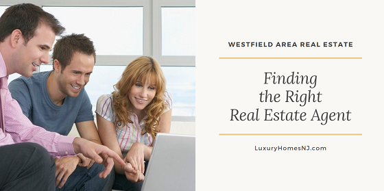 When searching for a real estate agent to represent your interests in a Westfield home purchase or sale, take your time, talk to several, and do your homework.