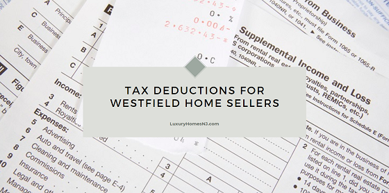 If you sold your Westfield home last year, you could be entitled to a few tax deductions and an exemption when you file your taxes this year.