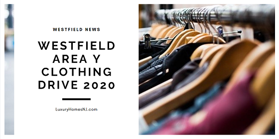 Have you spent part of your time in quarantine cleaning out your closets and cupboards? Get rid of your excess at the Westfield Area Y Clothing Drive 2020.