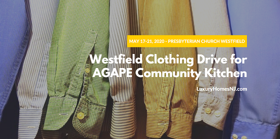Do some spring cleaning at your house this weekend and help those less fortunate by donating your gently used clothing, linens, stuffed animals, and accessories to the Westfield Clothing Drive for AGAPE Community Kitchen on May 17th-20th, 2020.