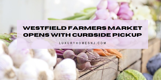 Beginning May 2nd, 2020, the Westfield Farmers Market opens with online purchasing and curbside pickup to allow no contact shopping of fresh fruits, vegetables and more from local farmers to your dinner table.