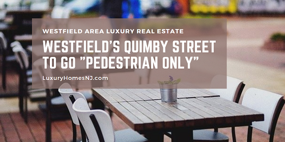 As local restaurants begin to open their in-house dining back up to the public, Westfield's Quimby Street will go
