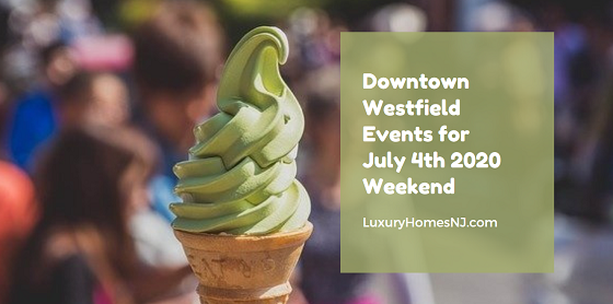 What are you planning on doing this 4th of July weekend? With most firework shows canceled, visit the Downtown Westfield area for some family-friendly fun all weekend long