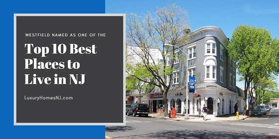 Niche.com ranked Westfield #9 in its Top 10 Best Places to Live in NJ List for 2020 and #6 on its Best Suburbs to Live in NJ 2020.