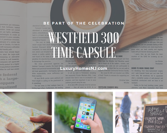 Along with the usual items (newspapers, maps, menus, current electronics), local officials would like to include residents' opinions about current events as well as predictions for the future to place in the Westfield 300 Time Capsule.