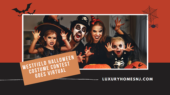 This year, like many other events, the Westfield Halloween Costume Contest goes virtual. Submit a video or photo of your child, family, and/or pet by November 1st, 2020 for your chance at a prize.