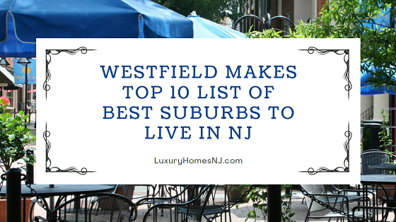 Niche.com put Westfield in the #6 spot of its 2020 Top 10 Best Suburbs to Live in New Jersey, moving it up one spot from 2019.
