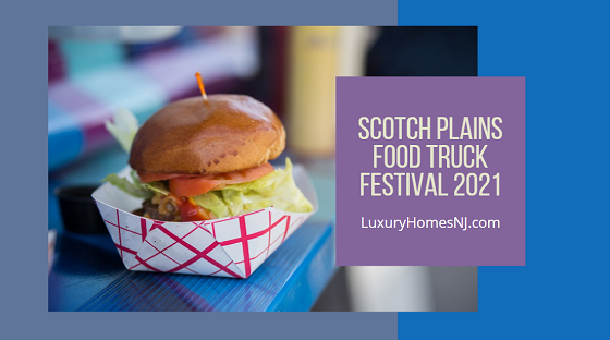 The Scotch Plains Food Truck Festival 2021 comes to the Scotch Plains-Fanwood High School parking lot on Sun, May 2nd. Proceeds from food sales elp fund the Class of 2021's senior activities.