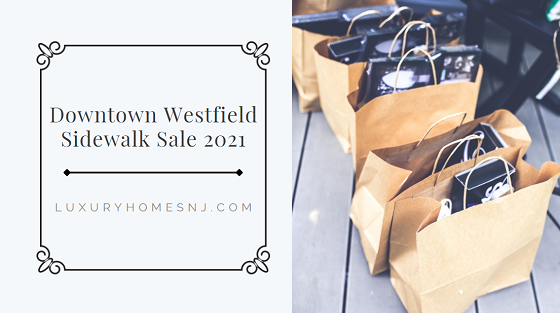 COVID may have postponed last year's shopping extravaganza, but not this year. The Downtown Westfield Sidewalk Sale 2021 is in full effect with bargains galore at your favorite shops between July 15th and July 18th.