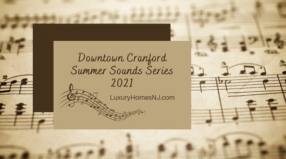 Downtown Cranford Summer Sounds Series 2021 features a new musical act performing in the Eastman Clock Plaza every Thursday this summer.