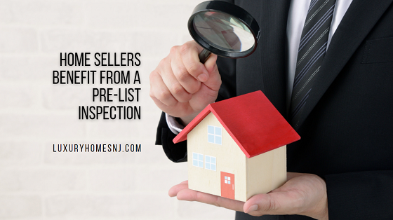 Most buyers have a home inspection performed during the escrow process. But home sellers greatly benefit from a pre-list inspection, too.